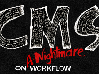 CMS Nightmare web design cms php workflow