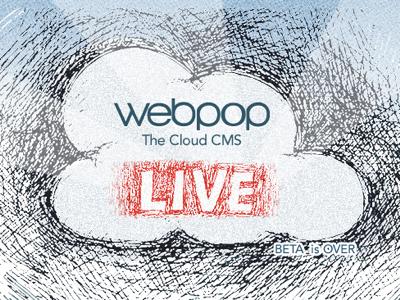 Webpop is LIVE webpop cloud app cms live