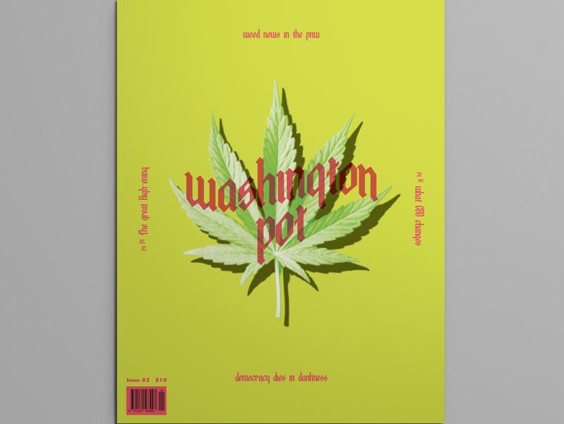 Washington Pot Issue 02 weed magazine design editorial design typography