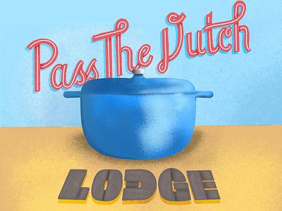 """Pass The Dutch"" Illustration procreate script hand drawn typography digital illustration digital art type illustration"