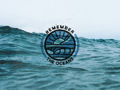 Remember The Oceans