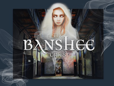 The Banshee Cries at Wicklow Gaol