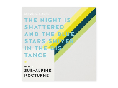 Subalpine Nocturne art night color clean designer mix text music