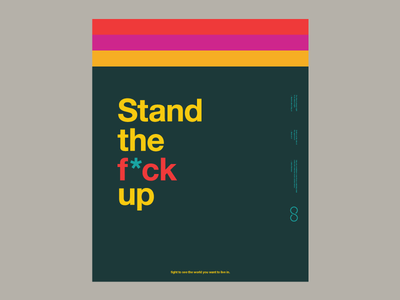 Stand The F*ck Up