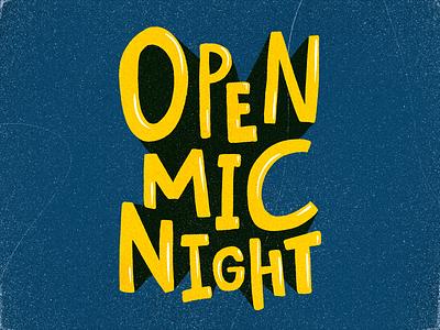 Open Mic Night illustration graphic design design type poster open mic night open mic typography