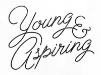 Young & Aspiring