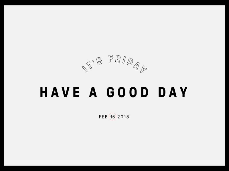 Happy Friday! typography