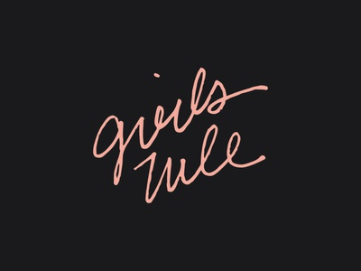 Girls Rule – Everyday handlettering typography