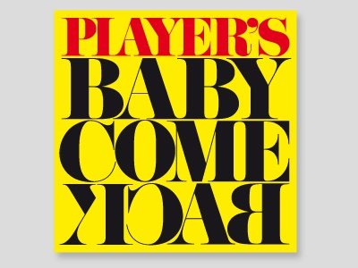 'Baby Come Back' (40th Anniversary) tribute black red yellow typeface anniversary 40 1977-2017 song baby come back band player