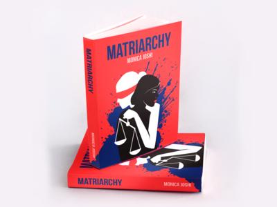 Matriarchy by Monica Joshi novels book cover mockup book cover design illustrator sketch vector illustration book cover