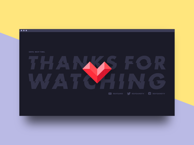 Twitch Overlay: Thanks For Watching