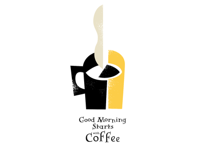 Good morning starts with coffee graphic design illustration