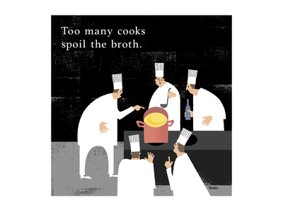 Too many cooks spoil the broth. graphic design illustration