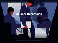 Whisper Depression 悄声抑郁