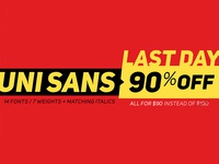 Uni Sans - Last Day 90% OFF