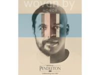 Pendleton Rebrand and Ad Campaign -Woven By Love-