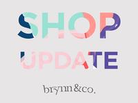Brynn & Co. Update