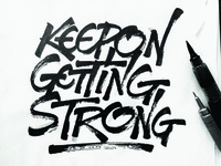Keep On Getting Strong