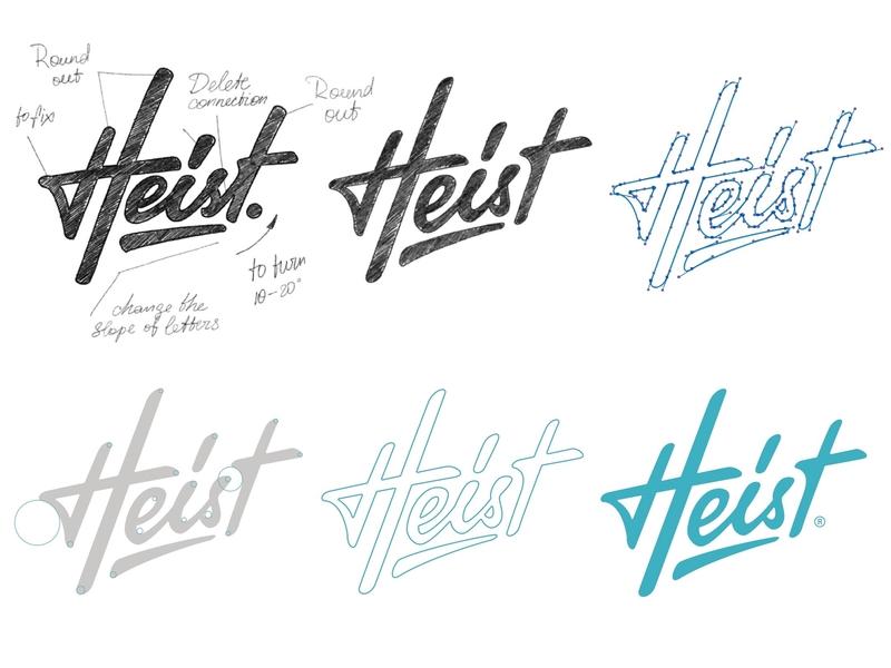 Heist process process logotype branding sketch identity type calligraphy typography hand-writing brand lettering logo