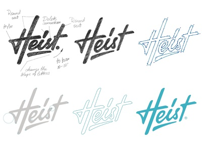 Heist process process logotype branding sketch identity type calligraphy typography hand-writing brand lettering logo