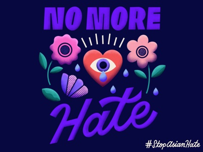 No More Hate movement no more hate awareness stopasianhate