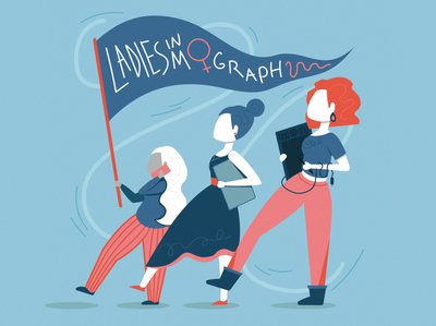 - Ladies in Mograph - women in illustration ladies in mograph international womens day womens day women motion graphics character design motion design illustration design illustrator