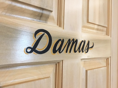 Sign Painting / Ladies jalisco norte restaurants mexico dallas script lettering damas ladies sign painting