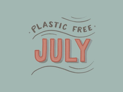 Plasstic Free July