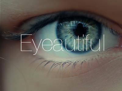 Eyeautiful
