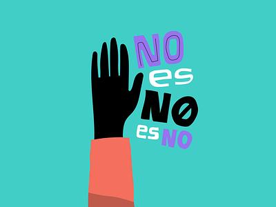 NO means NO, equals NO — 3/10 illustration respect no feminism machos men demachosahombres