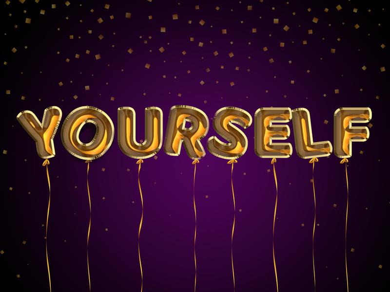 Y says Yourself gold balloons yourself love life celebrate typography typo typography art creative dailychallenge photoshop illustrator illustration design
