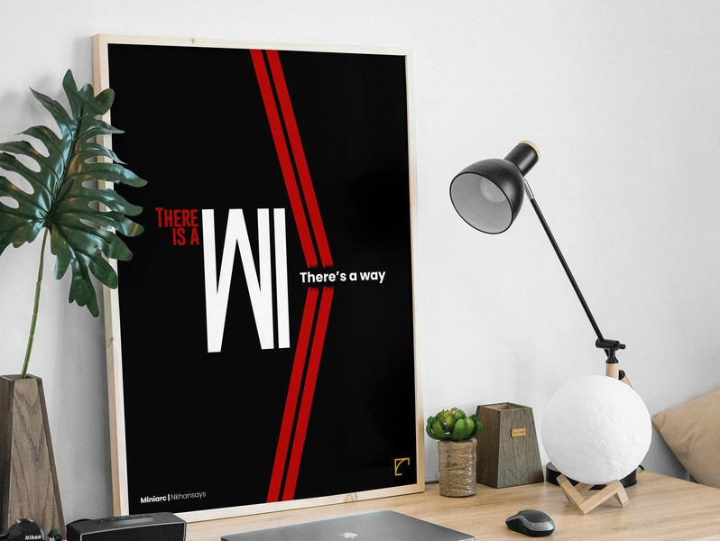 There is a Will, There's a way design agency monday motivation will poster typography