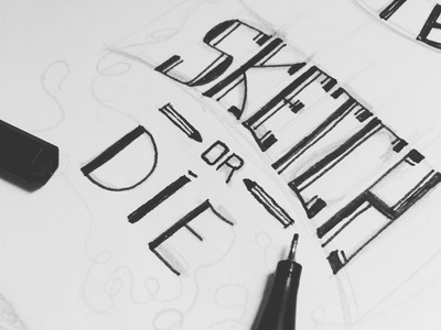 Sketch or Die making typography illustration graphic dribbble logo design