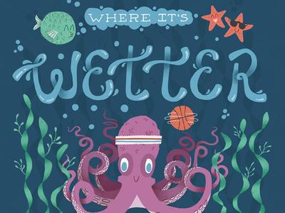 Under The Sea illustration typography ocean octopus fish type design