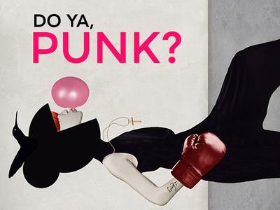 Do Ya, Punk?