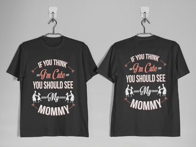 My new 'Mommy' T-Shirt Design.