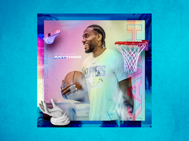 Kawhi Leonard - He Can Handle Anything clippers la clippers the claw kawhi leonard kawhi sports branding nba instagram illustration collage art collage basketball branding athlete
