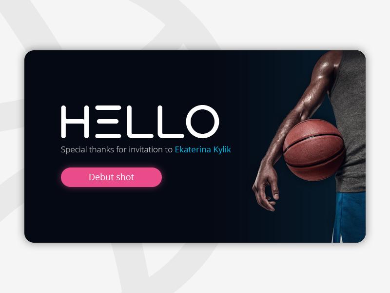 Hello Dribbble! ball player basketball dribbble hello
