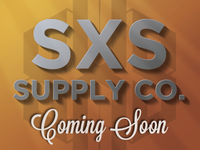 SXS Supply CO. Coming Soon