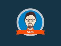 Sam is sad.