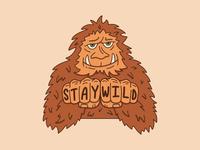 Stay Wild Sasquatch