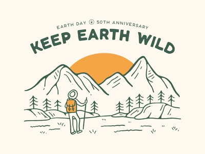 Keep Earth Wild - Earth Day outside nature illustration treeline sun hiker hike landscape mountains trees outdoors nature wild wilderness earth day earth