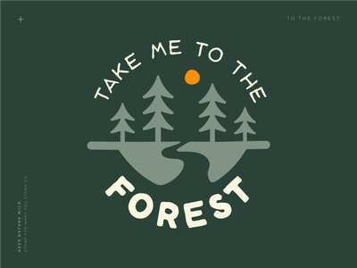 Take Me to the Forest landscape wild simple trees woods forest trail green outdoors nature design illustration