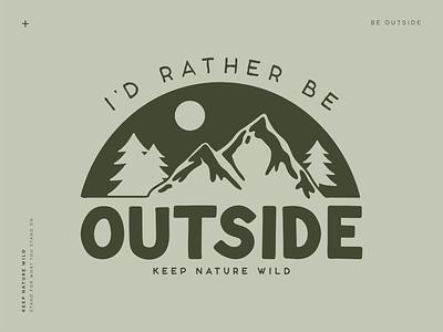 I'd Rather Be Outside