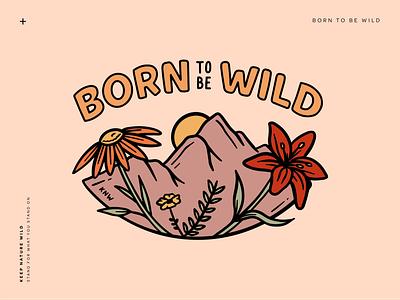 Born to be Wild sticker design sticker born to be wild wild pink mountains mountain wild flowers flowers procreate outdoors nature design illustration