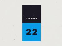 Culture22 - Motion Reel Opener