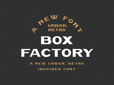 Box Factory - Typeface lettering art branding retro font font typography vintage retro handlettering lettering
