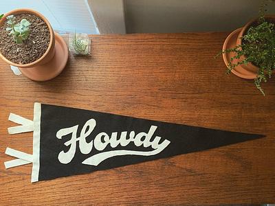 Pennant vintage wordmark script flag howdy pennant