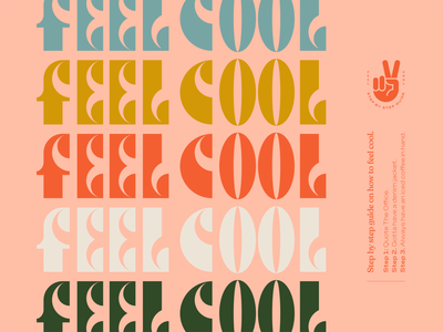 Feel Cool funky 1970 70s color palette colors sign peace hand cool typography serif badge wordmark brand kansas design icon logo