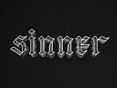 Lettering_ Sinner texture blackletter graphicdesign san diego vector lettering